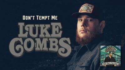 Don't Tempt Me - Luke Combs
