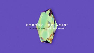 Dreamin (JackLNDN Remix) - JackLNDN,Embody
