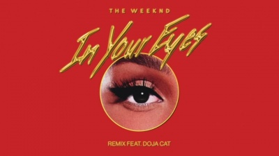 In Your Eyes (Remix) - The Weeknd,Doja Cat