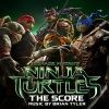 忍者神龟:变种时代 Teenage Mutant Ninja Turtles: The Score 原声带